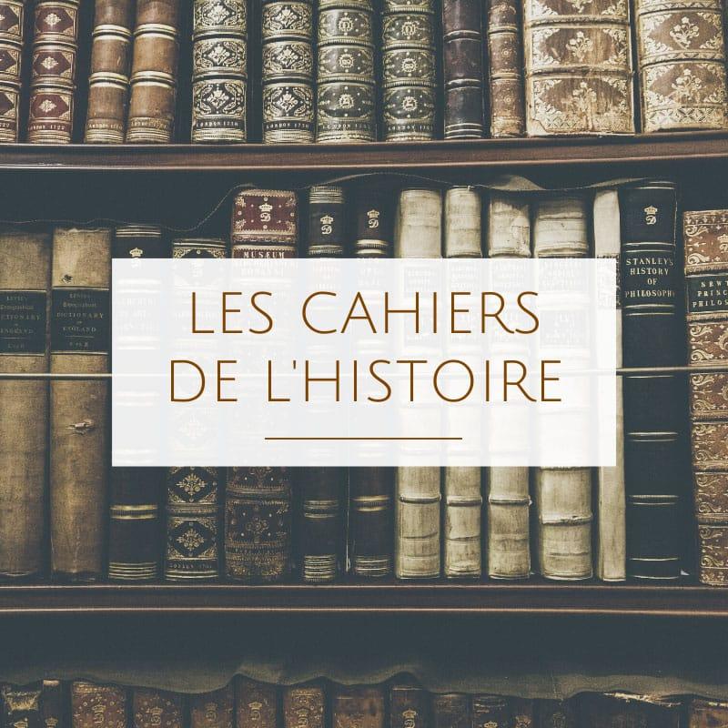 Les cahiers de l'Histoire